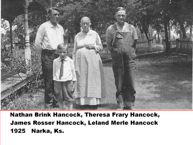 Nathan Brink Hancock, Theresa Frary Hancock, James Rosser Hancock, Leland Merle Hancock 1925 Narka KS